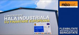 hala industriala finantare europeana